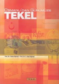 Osmanlı'dan Günümüze Tekel