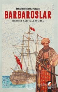 Osmanlı Deniz Savaşları - Barbaroslar Süleyman Nutki