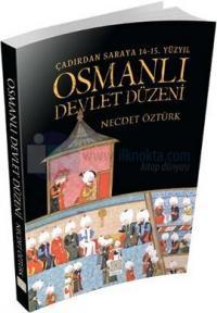 Osmanlı Devlet Düzeni