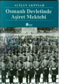 Osmanlı Devletinde Aşiret Mektebi