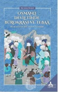 Osmanlı Devletinde Bürokrasi ve Tebaa Savaş Yılmaz