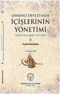 Osmanlı Devletinde İçişlerinin Yönetimi Muzaffer Doğan