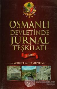 Osmanlı Devletinde Jurnal Teşkilatı (1835-1860)