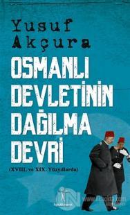 Osmanlı Devletinin Dağılma Devri