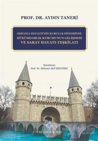 Osmanlı Devleti'nin Kuruluş Döneminde Hükümdarlık Kurumunun Gelişmesi
