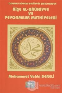 Osmanlı Dönemi Bediiyyat Şairlerinden Aişe el- Bauniyye ve Peygamber M