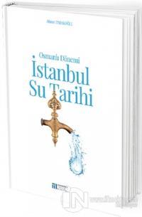 Osmanlı Dönemi İstanbul Su Tarihi Ahmet Tabakoğlu