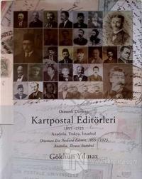 Osmanlı Dönemi Kartpostal Editörleri (Ciltli)