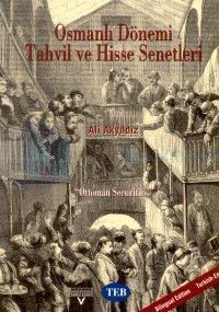 """Osmanlı Dönemi Tahvil ve Hisse Senetleri""""Ottoman Securities"""" %20 indir"""
