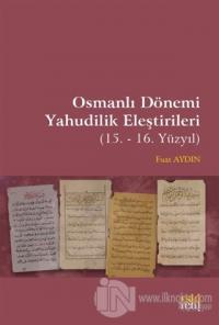 Osmanlı Dönemi Yahudilik Eleştirileri