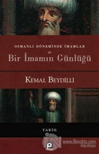 Osmanlı Döneminde İmamlar ve Bir İmamın Günlüğü (Ciltli)