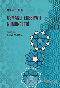 Osmanlı Edebiyatı Numuneleri, Mehmed Celal