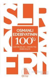 Osmanlı Edebiyatının 100'ü %20 indirimli Üzeyir Aslan