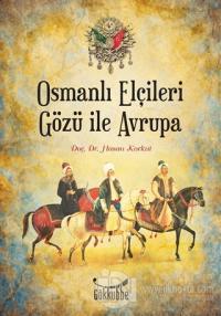 Osmanlı Elçileri Gözü İle Avrupa