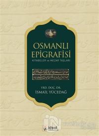Osmanlı Epigrafisi (Ciltli)