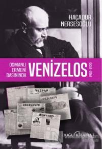 Osmanlı Ermeni Basınında Venizelos