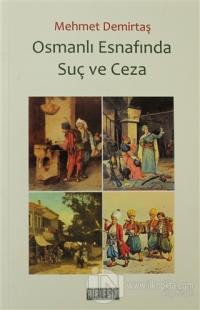 Osmanlı Esnafında Suç ve Ceza