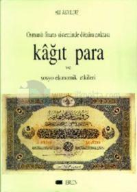 Osmanlı finans sisteminde dönüm noktası kağıt para %20 indirimli Ali A