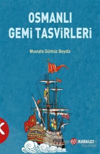 Osmanlı Gemi Tasvirleri