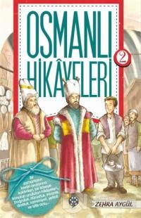Osmanlı Hikayeleri 2
