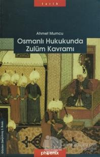 Osmanlı Hukukunda Zulüm Kavramı