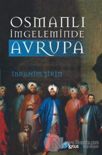 Osmanlı İmgeleminde Avrupa