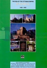 Osmanlı İmparatorluğu Dönemindeİstanbul 1453 - 1923