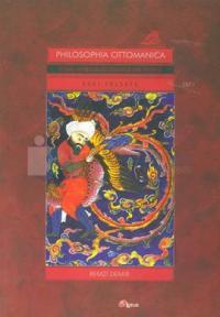 Osmanlı İmparatorluğu Döneminde Türk Felsefesi Eski Felsefe - Cilt l