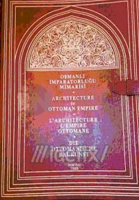 Osmanlı İmparatorluğu Mimarisi - Architecture in Ottoman Empire - L'Architecture L'Empire Ottomane -