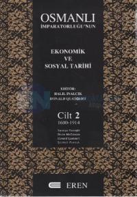 Osmanlı İmparatorluğu'nun Ekonomik ve Sosyal Tarihi Cilt 2