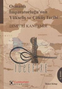 Osmanlı İmparatorluğu'nun Yükseliş ve Çöküş Tarihi (2 Cilt Takım)