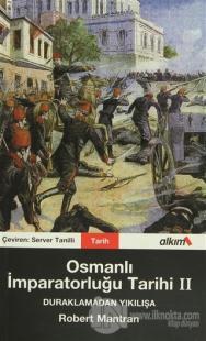 Osmanlı İmparatorluğu Tarihi 2 Duraklamadan Yıkılışa