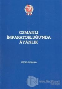Osmanlı İmparatorluğu'nda Ayanlık