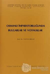 Osmanlı İmparatorluğunda Bulgarlar ve Voynuklar