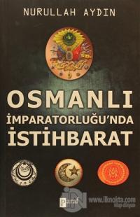 Osmanlı İmparatorluğunda İstihbarat