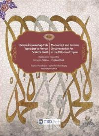 Osmanlı İmparatorluğu'nda Yazma Eser ve Ferman Süsleme Sanatı