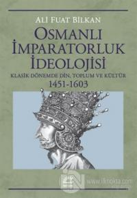 Osmanlı İmparatorluk İdeolojisi Ali Fuat Bilkan