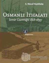 Osmanlı İthalatı