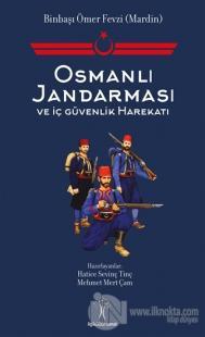 Osmanlı Jandarması ve İç Güvenlik Harekatı Hatice Sevinç Tinç