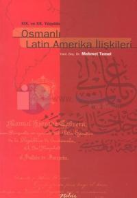 Osmanlı Latin Amerika İlişkileri