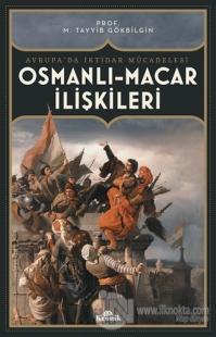 Osmanlı Macar İlişkileri M. Tayyib Gökbilgin