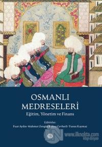 Osmanlı Medreseleri