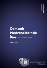 Osmanlı Medreselerinde İlim