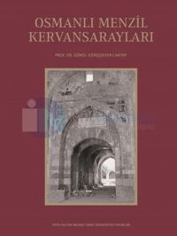 Osmanlı Menzil Kervansarayları