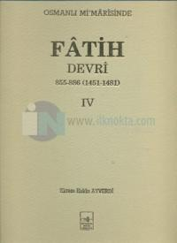 Osmanlı Mi'marisinde Fatih Devri 855 - 886 4. Cilt