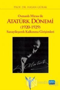 Osmanlı Mirası ile Atatürk Dönemi (1920-1929)