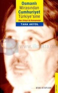 Osmanlı Mirasından Cumhuriyet Türkiyesine