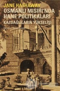 Osmanlı Mısırı'nda Hane Politikaları