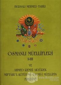Osmanlı Müellifleri 1-3 ve Ahmed Remzi Akyürek Miftah'ul Kütüb ve Esami-i Müellifin Fihristi (Ciltli)