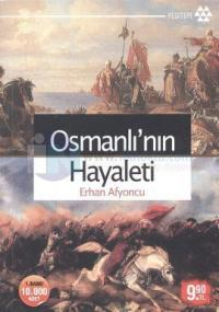 Osmanlı'nın Hayaleti (İmzalı)